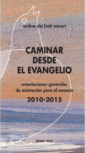CAMINAR DESDE EL EVANGELIO - OFM