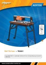Rail Tile Saw TR200 E - Norton Construction Products