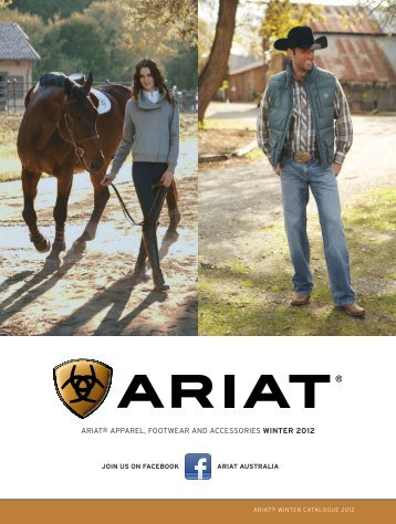 ariat® apparEl, FootWEar aNd aCCEssoriEs WINTER 2012
