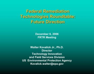 FRTR Future Direction - Federal Remediation Technologies ...