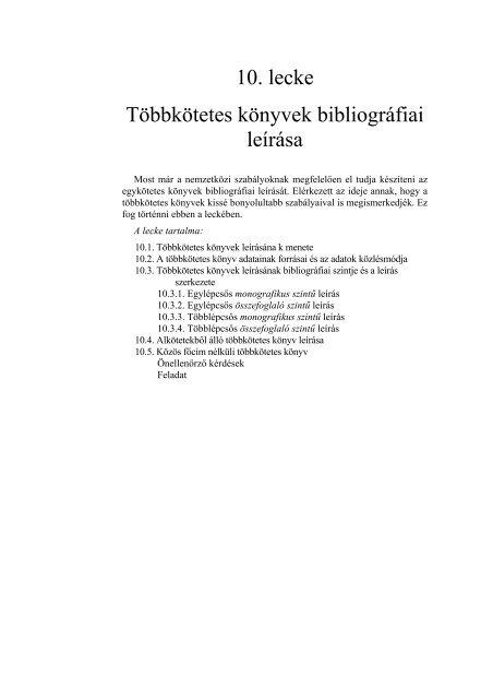 10. lecke Többkötetes könyvek bibliográfiai leírása - PTE Egyetemi ...