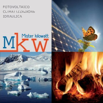 scarica la brochure in formato pdf - Misterkilowatt.it