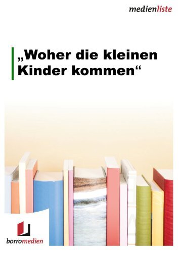 peter ida und minimum woher die kleinen kinder kommen das. Black Bedroom Furniture Sets. Home Design Ideas