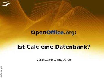 OpenOffice.org: Ist Calc eine Datenbank? - Stefan Weigel