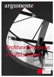 argumente - Rechtsextremismus in Deutschland - Karin Roth, MdB