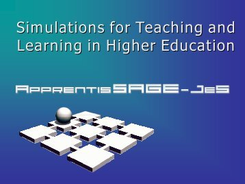 Simulations for Teaching and Learning in Higher Education