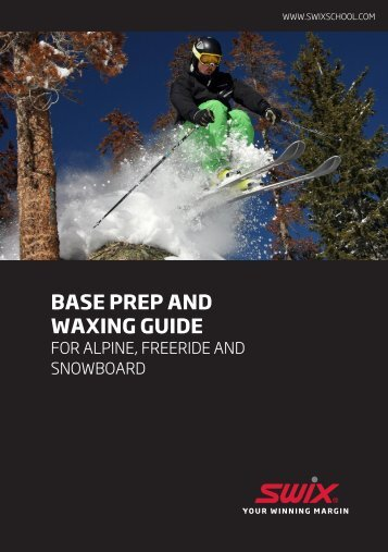 BASE PREP AND WAXING GUIDE