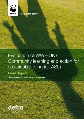 Evaluation of WWF-UK's Community learning and action for ...