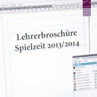 die aktuelle Lehrerbroschüre 2013/14 als PDF downloaden. (4 MB)