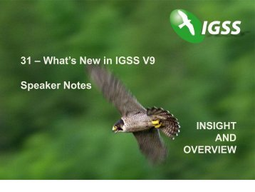 31 – What's New in IGSS V9 Speaker Notes