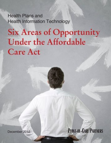 Six Areas of Opportunity Under the Affordable Care Act
