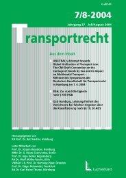 Aus dem Inhalt - Deutsche Gesellschaft für Transportrecht