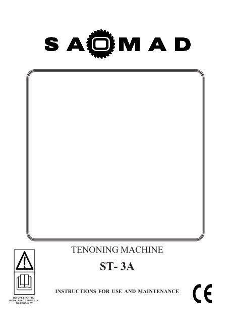 SAOMAD st3a TENONER - Maginn Machinery