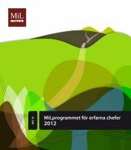 MiLprogrammet för erfarna chefer 2012 - MiL Institute