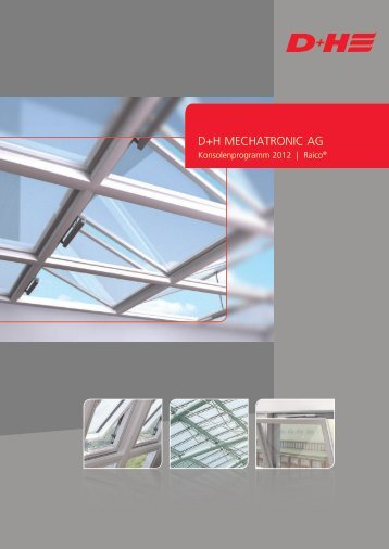 Konsolenprogramm 2012 | Raico - D+H Mechatronic