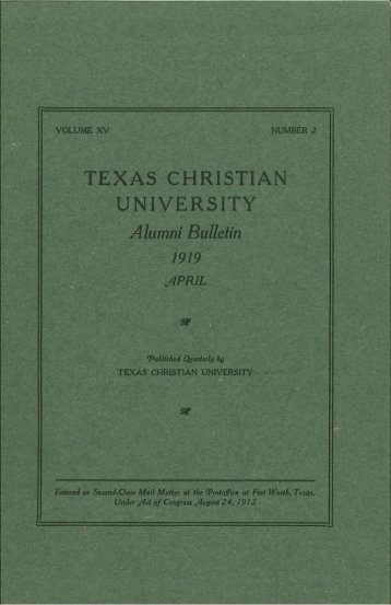 Alumni Bulletin 1919 - TCU Library - Texas Christian University