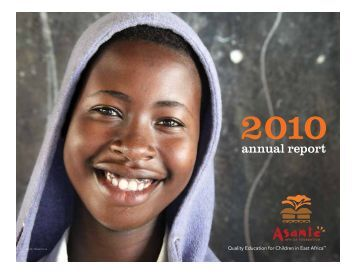 2010 Annual Report - Asante Africa Foundation