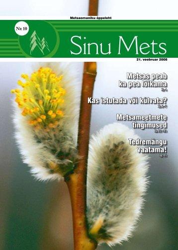 Sinu Mets_210208.pdf - Erametsakeskus