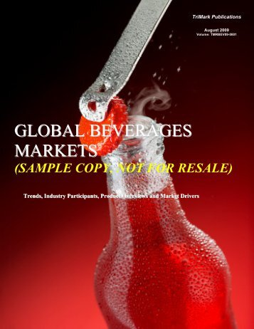 GLOBAL BEVERAGES MARKETS - TriMarkPublications.com