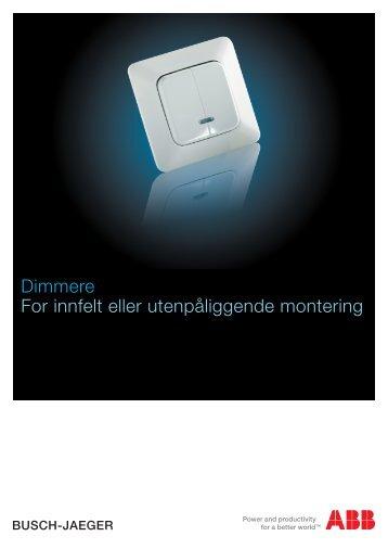 Dimmere For innfelt eller utenpåliggende montering