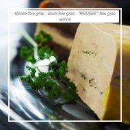 Goose foie gras - Duck foie gras -