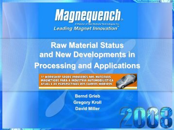 Raw Material Status and New Developments in Processing ... - ABM