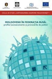 MOLDOVENII ÎN FEDERAŢIA RUSĂ: profilul socioeconomic şi ... - Iom