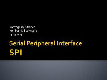 Serial Peripheral Interface - Projektlabor