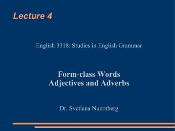 Form Class Words: Adjectives/ Adverbs
