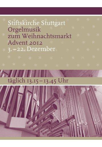 Stiftskirche Stuttgart Orgelmusik zum Weihnachtsmarkt Advent 2012 ...
