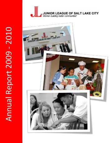 Annual Report 2009-2010 - Junior League of Salt Lake City