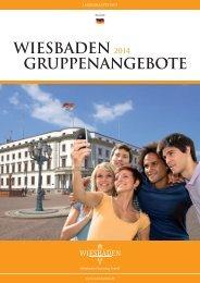 WIESBADEN 2014 GRUPPENANGEBOTE - Landeshauptstadt ...