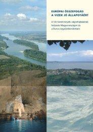 Európai összefogás a vizek jó állapotáért - EU Víz Keretirányelv