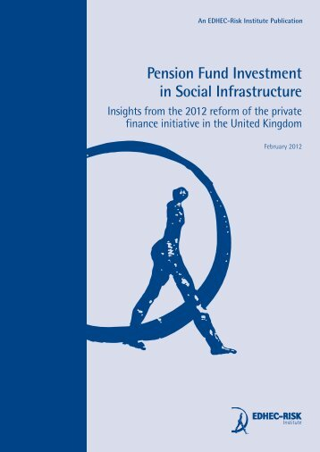 Pension Fund Investment in Social Infrastructure - Faculty and ...