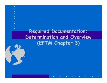 Required Documentation: Determination and Overview (EPTM ...