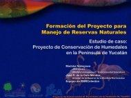 Formación del Proyecto para Manejo de Reservas Naturales