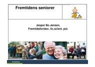 Familie og fremtidens seniorer - Fremtidsforskeren Jesper Bo Jensen