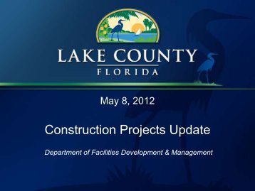 Facilities Updates - May 8, 2012 - Lake County