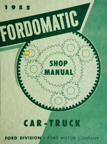 DEMO - 1955 Fordomatic Car-Truck Shop Manual - ForelPublishing ...