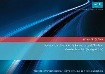 Transporte do Ciclo de Combustível Nuclear Materiais Front End