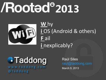 W hy i OS (Android & others) F ail i nexplicably? - Taddong