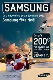 Du 15 novembre au 24 décembre 2011 Samsung fête ... - HD-Motion