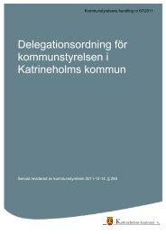 Delegationsordning för kommunstyrelsen i Katrineholms kommun