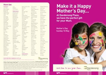 Make it a Happy Mother's Day... - Dandenong Plaza