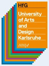 "The University ""The Karlsruhe University of Arts and Design is an ..."