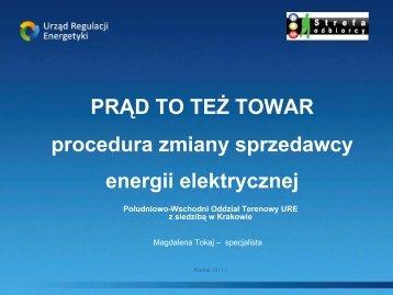 PRĄD TO TEŻ TOWAR procedura zmiany sprzedawcy energii ...