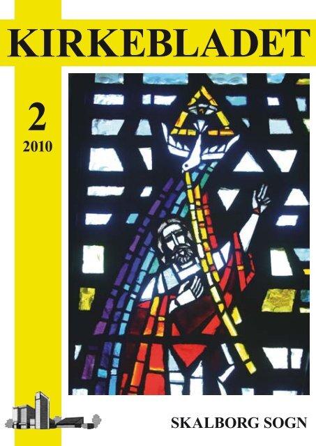 Kirkeblad-2010-2.pdf - Skalborg Kirke