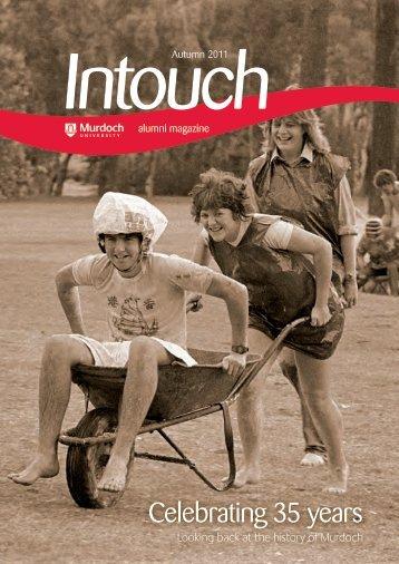 Download In Touch Autumn 2011 here (pdf 2mb) - Alumni - Murdoch ...