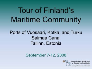 Tour of Finland's Maritime Community - Great Lakes Maritime ...