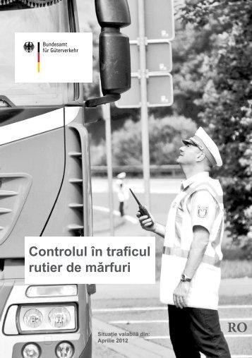 Controlul în traficul rutier de mǎrfuri - BAG - Bund.de
